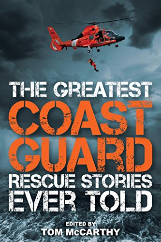 Amazon the greatest coast guard rescue stories ever told the greatest coast guard rescue stories ever told by mccarthy tom fandeluxe Gallery