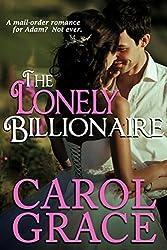 Lonely Billionaire (The Billionaire Series Book 2)