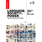 Language, Society and Power: An Introduction (English Edition)