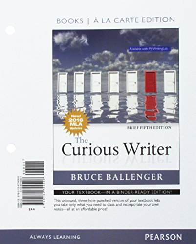 Curious Writer, Brief Edition, MLA Update, The -- Books a la Carte Edition (5th Edition)