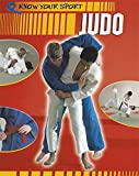Judo. (Know Your Sport)