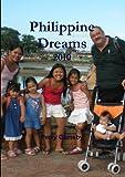 Philippine Dreams 2010 (StreetWise Philippines Book 1)