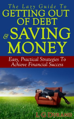 Lazy Guide Getting Saving Money ebook product image