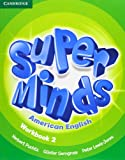 Super Minds American English Level 2 Workbook, Herbert Puchta and Günter Gerngross, 1107638038