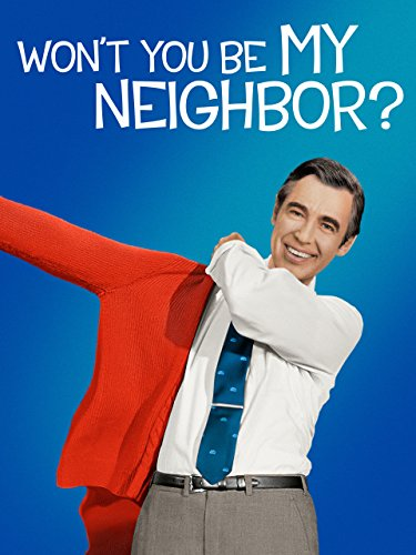 Won't You Be My Neighbor? (Letters To Make Your Best Friend Cry)