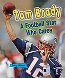 Tom Brady, Barry Wilner, 1598452339