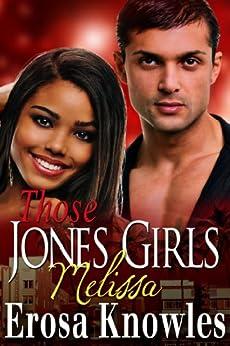 Those Jones Girls - Melissa by [Knowles, Erosa]