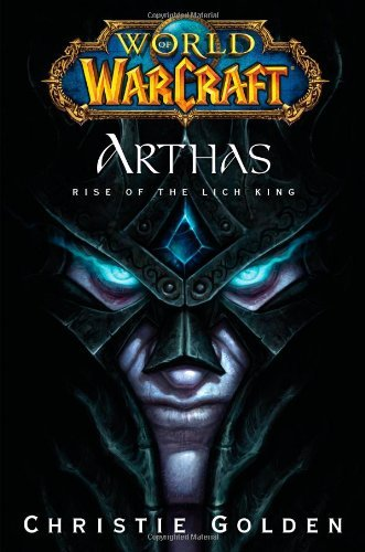 WarCraft/ Arthas: Rise of the Lich King