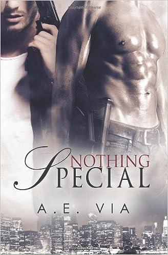 Nothing Special Amazon A E Via 9781627620567 Books