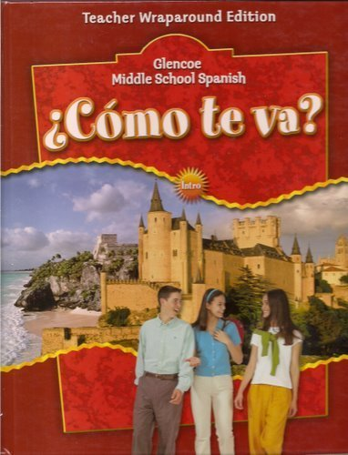 Como Te Va Glencoe Middle School Spanish Teacher Wraparound Edition - Intro
