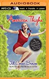 American Thighs: The Sweet Potato Queens' Guide to Preserving Your Assets (Sweet Potato Queens Series)