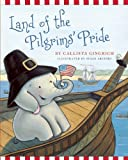 Land of the Pilgrims Pride, Callista Gingrich, 1596988290
