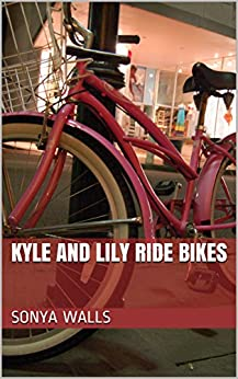 Kyle and Lily Ride Bikes