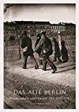 Das alte Berlin: photographiert von Heinrich Zille 1890-1910