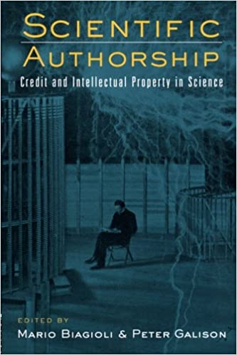 Book Scientific Authorship: Credit and Intellectual Property in Science