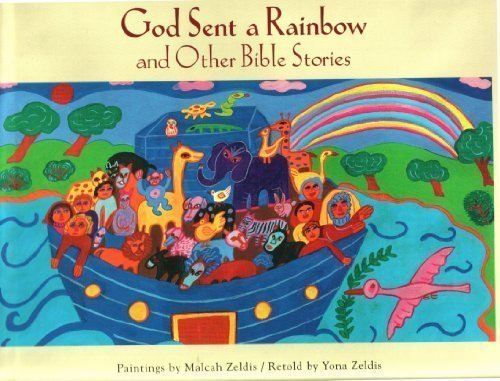 God Sent a Rainbow and Other Bible Stories