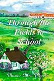 Through the Fields to School, Maxine Pogreba, 1495212203