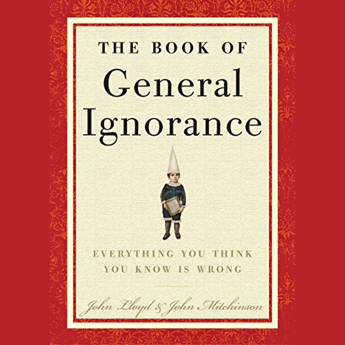 The Book of General Ignorance by Random House Audio