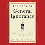 The Book of General Ignorance | John Mitchinson,John Lloyd