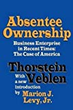 Absentee Ownership 1st Edition