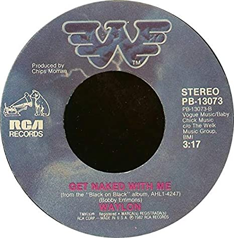 waylon Jennings - Just To Satisfy You/Get Naked With Me