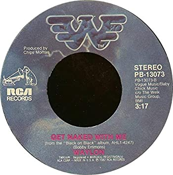 Waylon Jennings - Get Naked With Me b/w Just To Satisfy