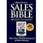 Jeffrey Gitomer's Sales Bible: The Ultimate Sales Resource: Including The 10.5 Commandments of Sales Success (English Edition