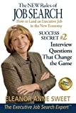 Success Secret #2 - Interview Questions That Change the Game, Eleanor Anne Sweet, 0985246448