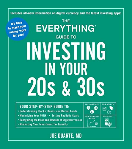 51xB1jD3KFL - The Everything Guide to Investing in Your 20s & 30s: Your Step-by-Step Guide to: * Understanding Stocks, Bonds, and Mutual Funds * Maximizing Your ... * Minimizing Your Investment Tax Liability
