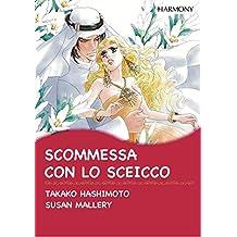 Scommessa con lo sceicco: Harlequin Comics (Italian Edition)