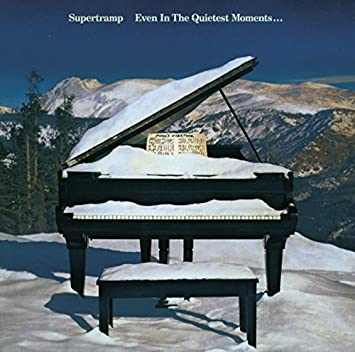 Resultado de imagen de Supertramp - Even In The Quietest Moments