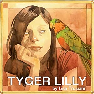 Tyger Lilly Audiobook