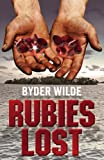 Rubies Lost, Byder Wilde, 1457500981