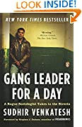 #10: Gang Leader for a Day: A Rogue Sociologist Takes to the Streets