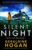 Silent Night: An absolutely gripping crime thriller (Detective Iris Locke Book 1)