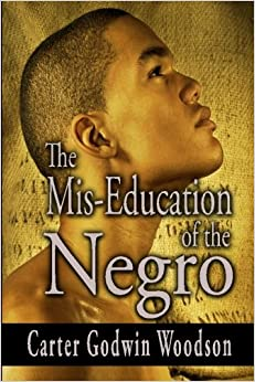 Image result wey dey for The Mis-education of the Negro