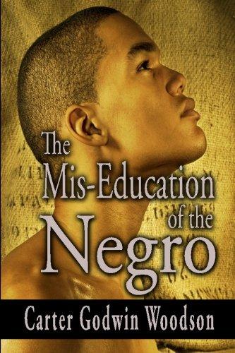 Miseducation Of The Negro