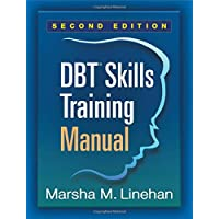 DBT® Skills Training Manual, Second Edition