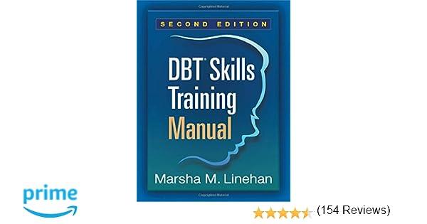 DBT® Skills Training Manual, Second Edition: 9781462516995 ...