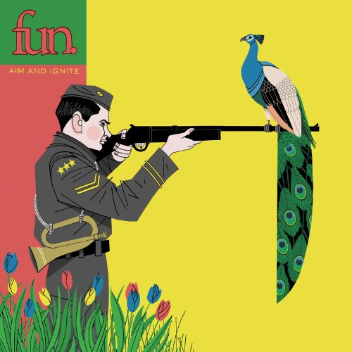 Aim And Ignite [Explicit] (Some Nights By Fun)