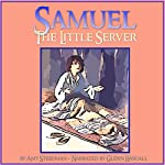 Samuel, the Little Server | Amy Steedman