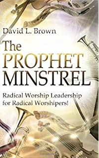 The ministry anointing of the prophet minstrel david l brown the prophet minstrel fandeluxe Image collections