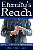 Eternity's Reach (The Sword of Eternity Book 1)