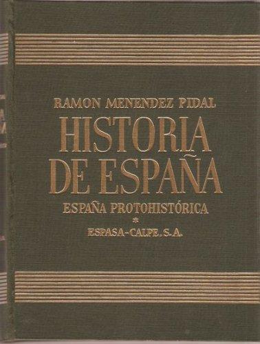 HISTORIA DE ESPAÑA. TOMO I. VOLUMEN II: ESPAÑA PROTOHISTÓRICA: Amazon.es: MENÉNDEZ PIDAL, Ramón (dir.): Libros