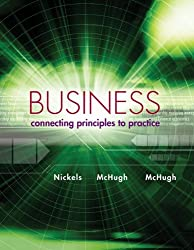 Business: Connecting Principles to Practice