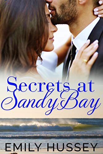 Secrets At Sandy Bay by Emily Hussey ebook deal