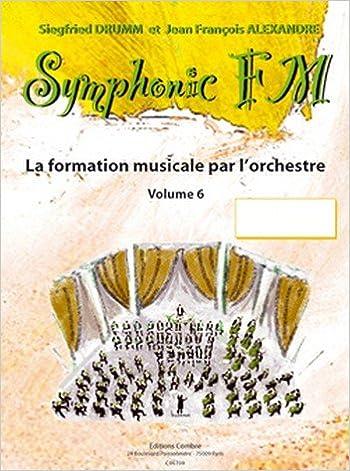 Livre gratuits en ligne Symphonic FM 6: Flûte à bec pdf, epub ebook