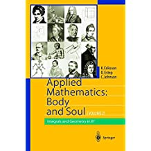 Applied Mathematics: Body and Soul: Volume 2: Integrals and Geometry in IRn