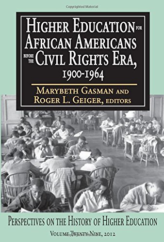 Books : Higher Education for African Americans Before the Civil Rights Era, 1900-1964 (Perspectives on the History of Higher Education)