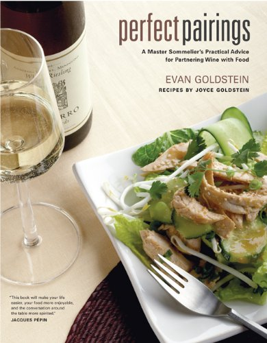 Perfect Pairings: A Master Sommelier's Practical Advice for Partnering Wine with Food